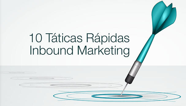 10-taticas-rapidas-inbound-marketing.jpg